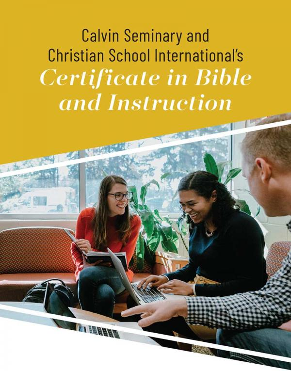 Calvin Seminary and Christian School International's Certificate in Bible and Instruction artwork